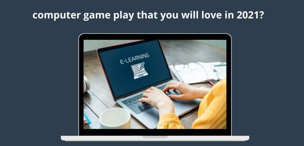 computer game play